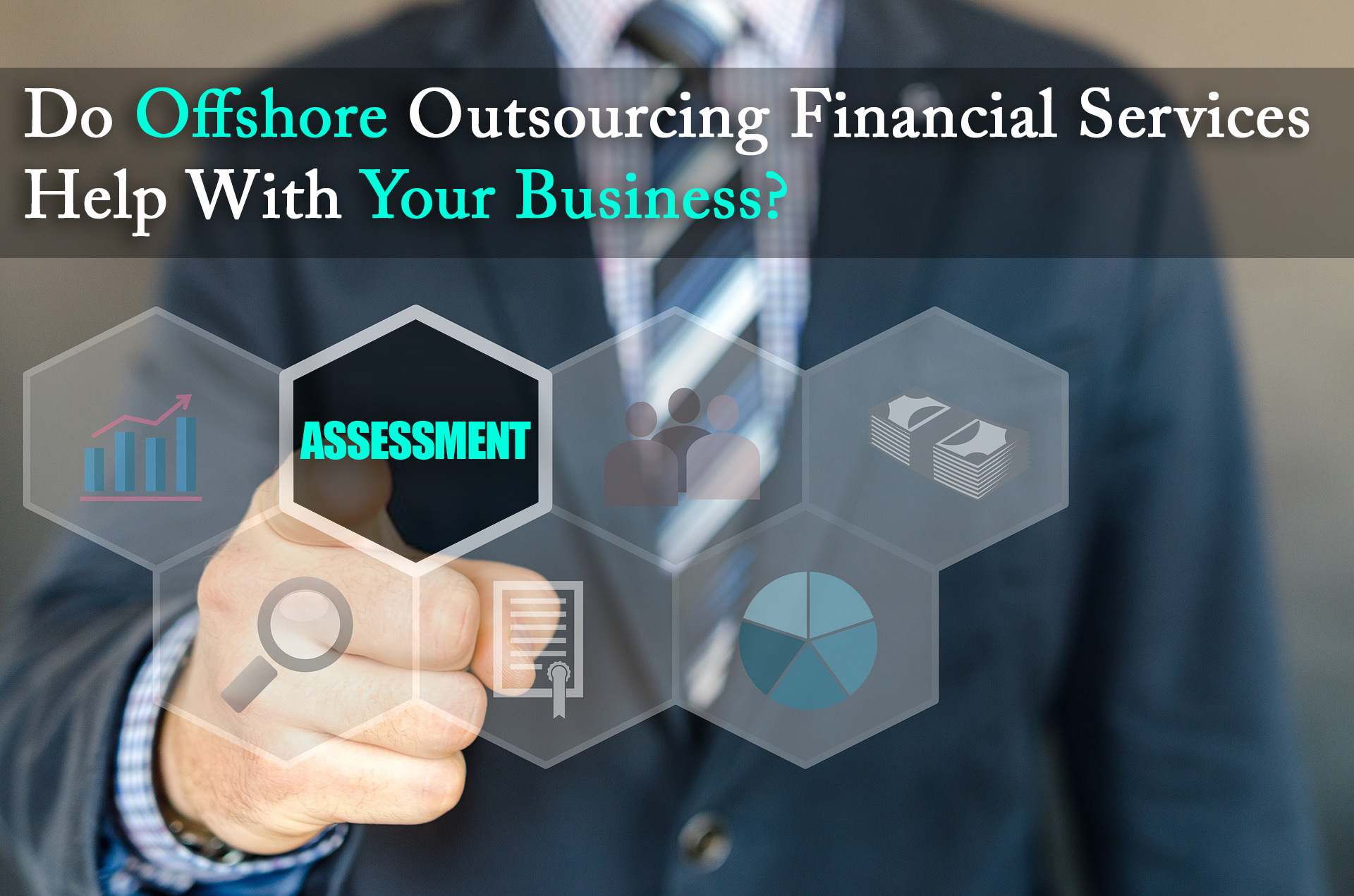 Assessing Outsourcing Requirement