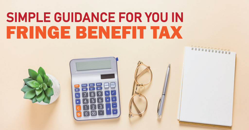 Guidance for Fringe Benefit Tax