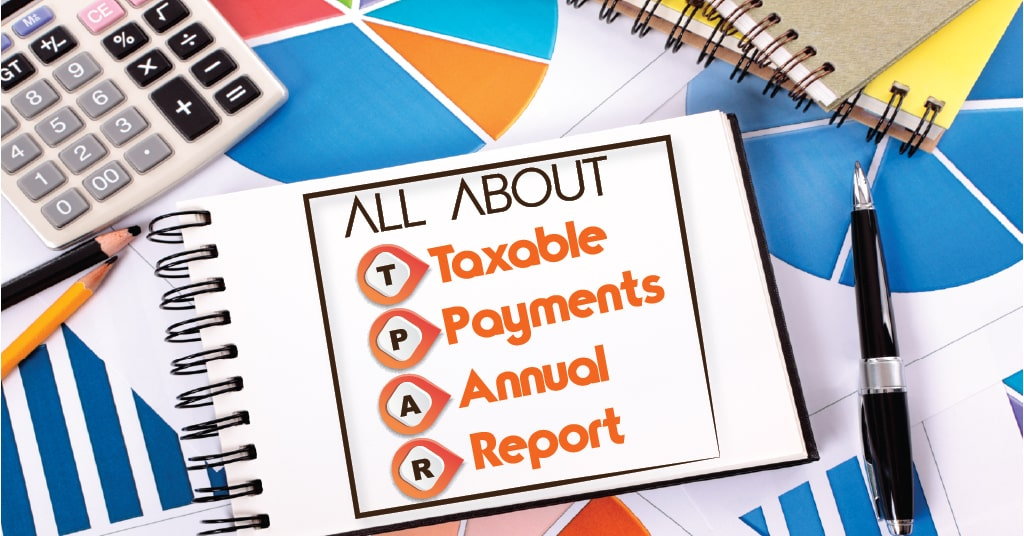Taxable Payments Annual Report (TPAR)