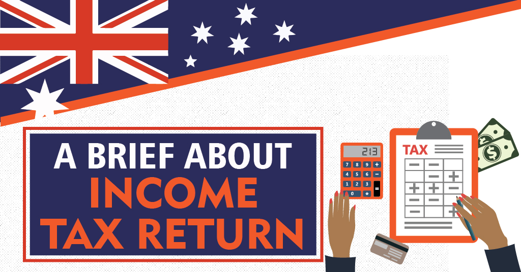 Brief about Income Tax Return