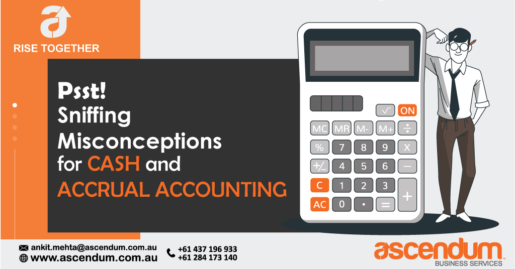 Psst! Sniffing misconceptions for Cash and Accrual Accounting